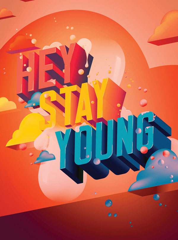 Hey stay young Print Design Inspiration