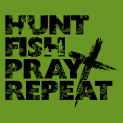 Hunt Fish Pray Shirts - Father's Day SVG T Shirt Design