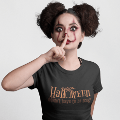 Halloween Doesnt Have To Be Scary merch ready t-shirt Design