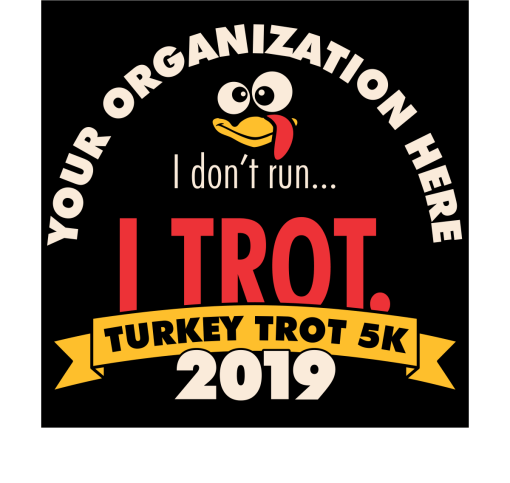 Turkey Trot 5K T-Shirt Design Template - I don't run I trot