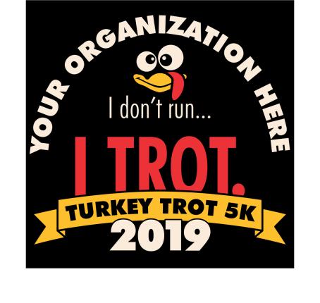 Turkey Trot 5K T-Shirt Design Template - I don't run I trot