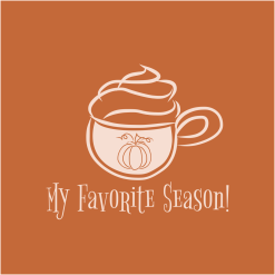 Pumpkin Spice My Favorite Season fall autumn coffee latte merch ready t-shirt Design