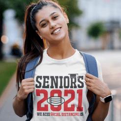 Seniors 2021 Social Distancing T Shirt Design - Pandemic Graduation T Shirts