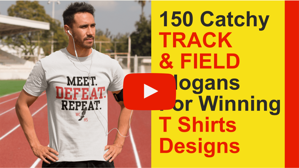 150 Catchy Track & Field Slogans For Winning T Shirt Designs