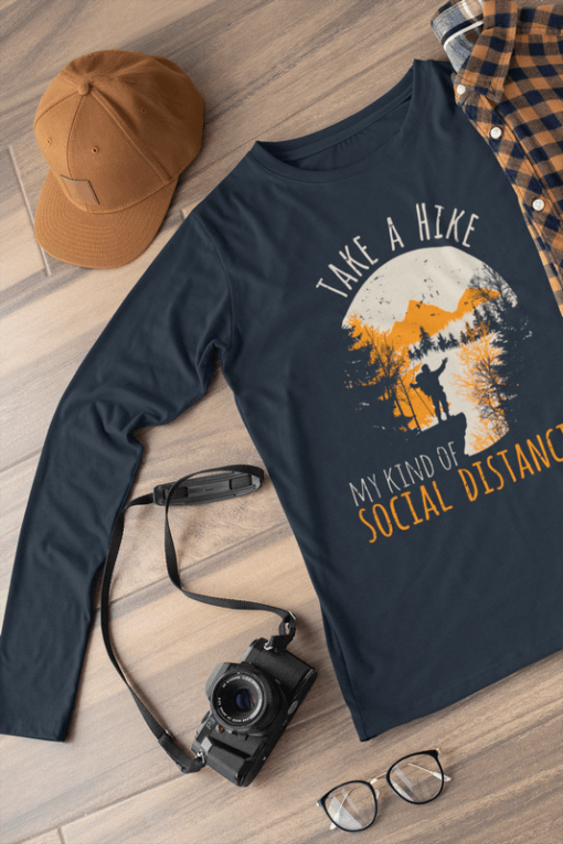 Hiking Shirts Mens - Take a Hike - My Kind of Social Distancing T Shirt Design 1