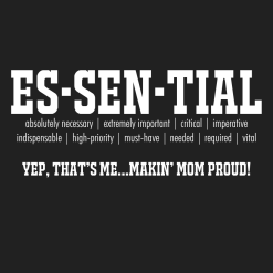 ESSENTIAL T Shirts - Makin' Mom Proud Coronavirus Covid-19 Pandemic T Shirts Designs | Essential Employee Worker t shirts