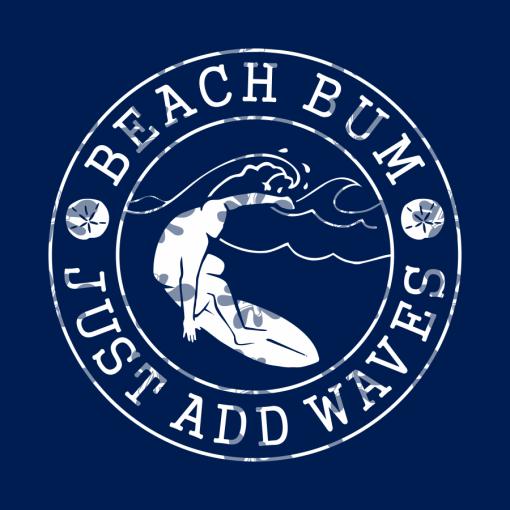 Beach Bum T Shirts Design - Just Add Waves Beach T Shirt Designs SVG Cricut Cutting Files