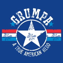 GRUMPA T Shirt Design - A True American Hero - Father's Day GRUMPA SVG