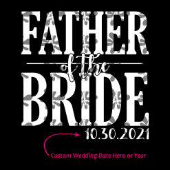 Father of the Bride T Shirt Custom Design Template - I Loved Her First T Shirt Design