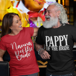 Best Wedding T Shirts For Family - Engagement SVG Design MEGA Bundle - Nanna of the Bride - Pappy of the Bride