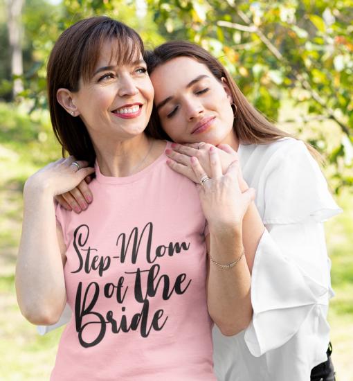 Best Wedding T Shirts For Step-Family - Engagement SVG Design Bundle - Step Mother Mom of the Bride