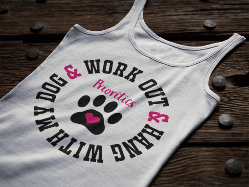 Dog Workout SVG Shirt Design - Gym Quotes SVG - Fitness Priorities Work Out & Hang With My Dog