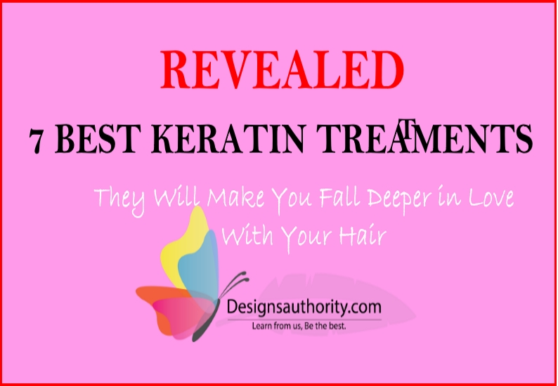 7 Best Keratin Treatment Products: [That Will Make You Fall Deeper