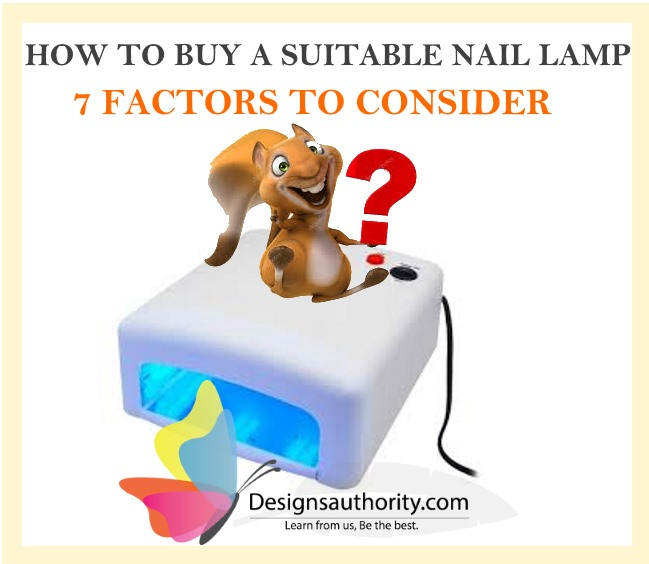 NAIL LAMP BUYING GUIDE :7 Factors to Consider When Buying a
