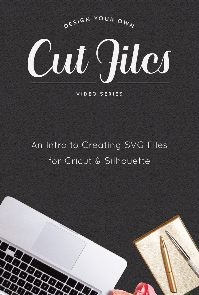 Designing Your Own Cut Files