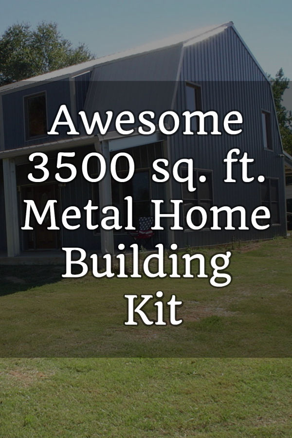 Awesome 3500 sq. ft. Metal Home Building Kit