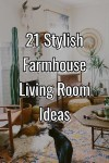 21 Stylish Farmhouse Living Room Ideas You Should Try