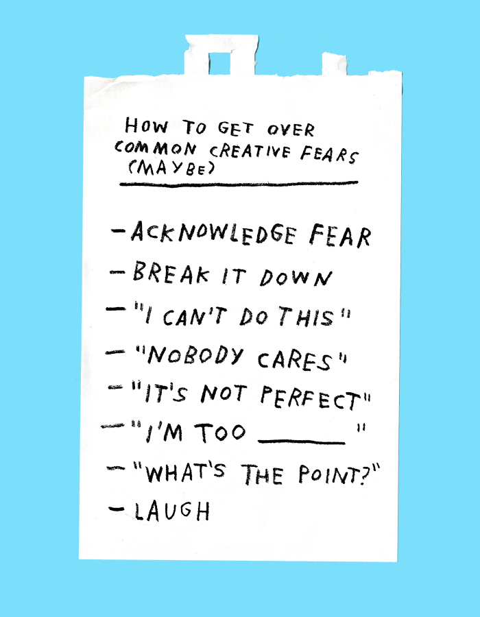 How To Get Over Common Creative Fears (Maybe)