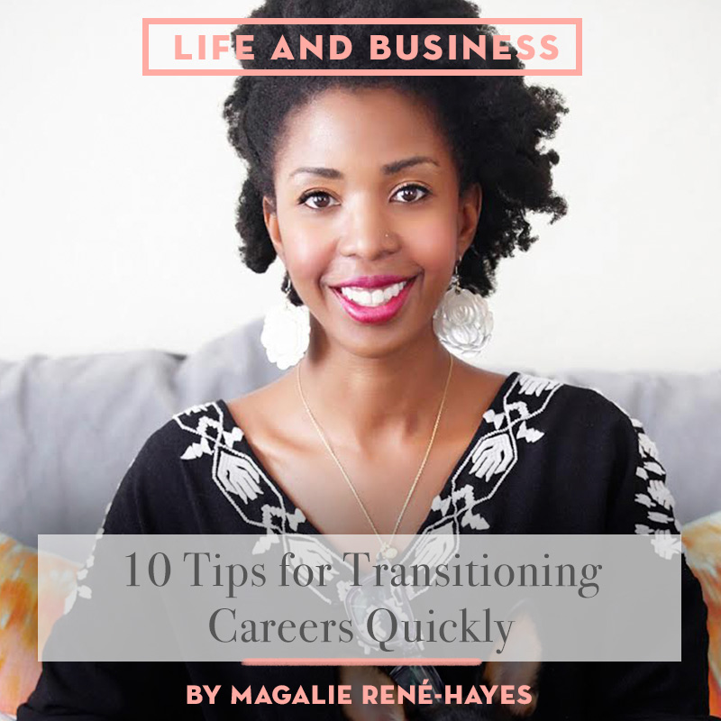 10 Tips for Transitioning Careers Quickly, Design*Sponge