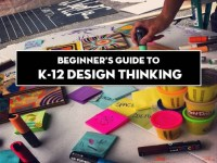 Beginners Guide to K-12 Design Thinking | Design Thinking ...
