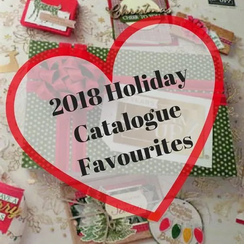 New 2018 Holiday Catalogue Favourites