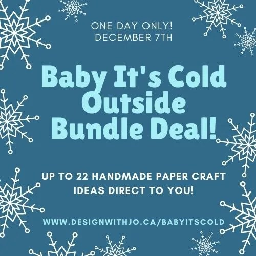 Baby It's Cold Outside Bundle Deal!