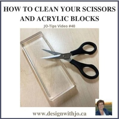 How to Clean Your Scissors and Acrylic Blocks |JO-Tips Video