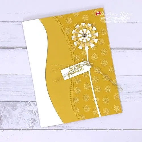 Use the Curvy and Dandy Wishes Dies toMake a Card for a Friend