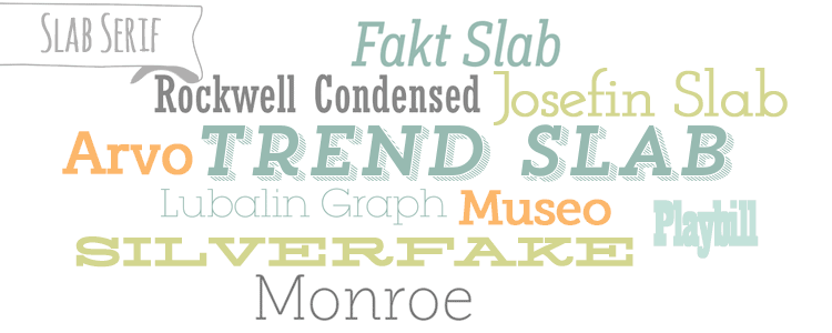 Slab serif typefaces/fonts from the Beginner's Guide to Fonts for Your Blog: How to Choose Font Combinations at www.DesignYourOwnBlog.com