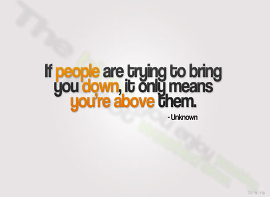 Don t let people bring you down wallpaper