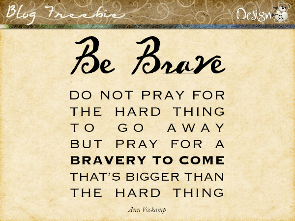 Wednesday SayingZ | Be Brave
