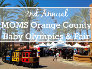 2nd Annual MOMS Orange County Baby Olympics and Fair #MOCBabyOlympics