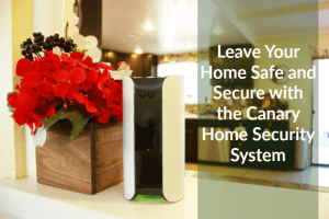 Leave Your Home Safe and Secure with the Canary Home Security System | #BBYConnectedHome