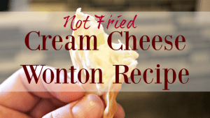 Not Fried Cream Cheese Wonton Recipe
