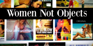 Let's Open the conversation: Women Not Objects - The Funny Mom Blog