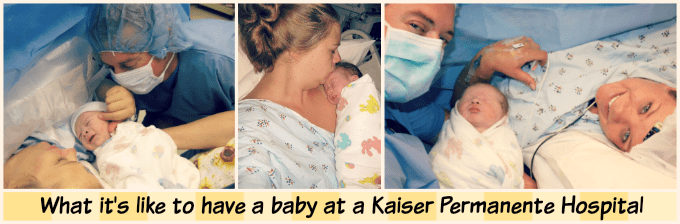 What it's like to have a baby at a Kaiser Permanente Hospital