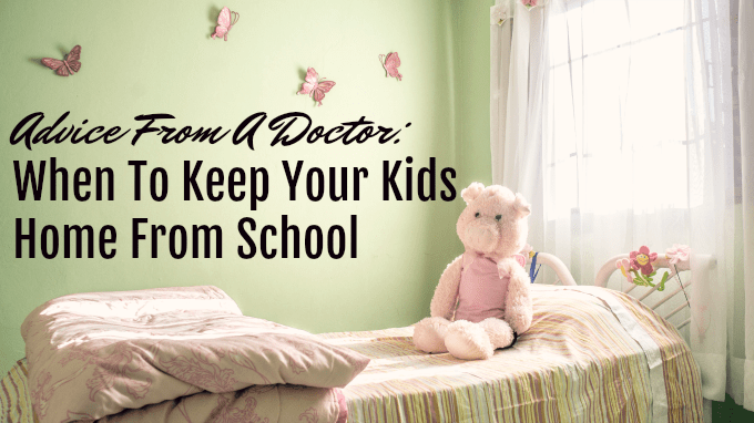 When To Keep Your Kids Home From School