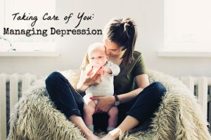 Taking Care of You: Managing Depression