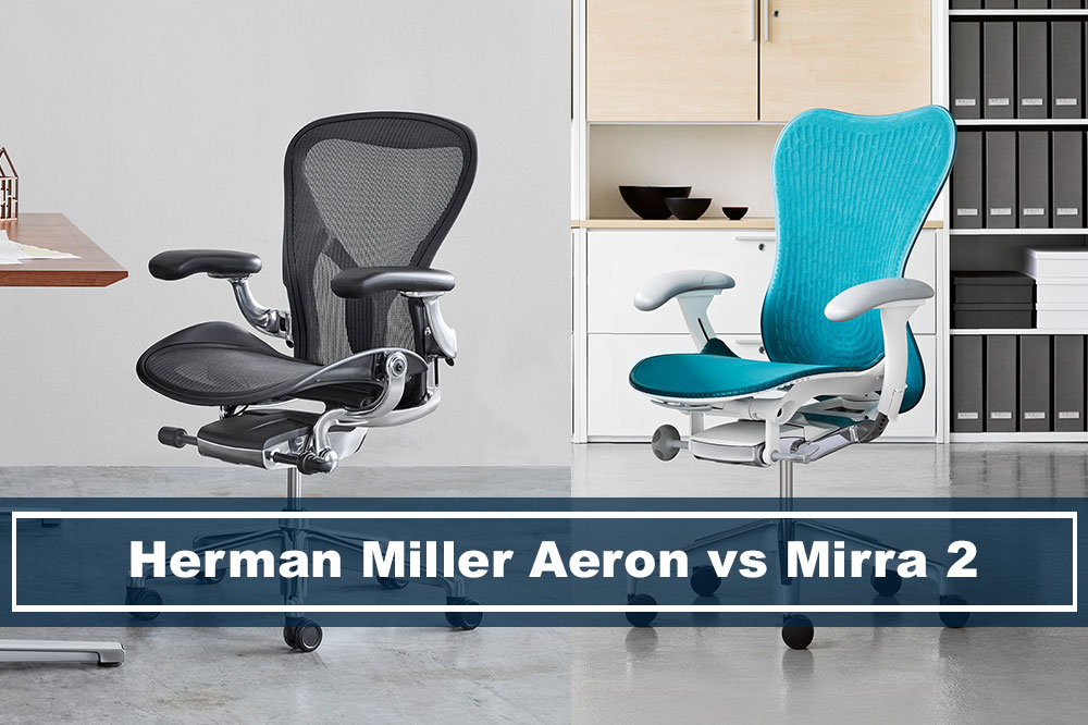 herman miller mirra 2 chair review office accessories which one is better aeron vs
