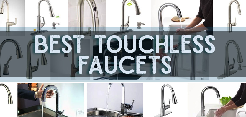 Best Touchless Kitchen Faucet Reviews Best Touch Free Faucets For - Touchless kitchen faucet reviews
