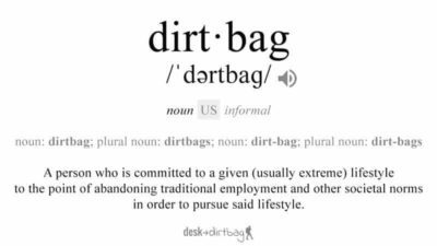 what is a dirtbag