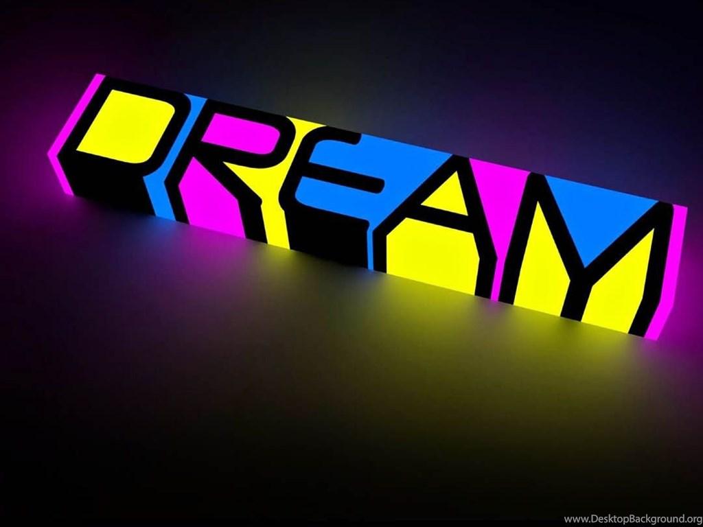 Dream Quotes Iphone Wallpaper Dream Neon Text Backgrounds For Iphone 6 Plus Desktop