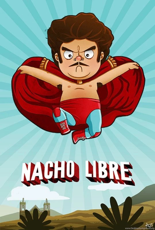 Hd Wallpapers For Mobile 1080x1920 With Quotes Nacho Libre Wallpapers Wallpapers