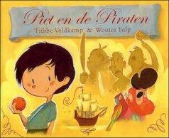 Piet en de piraten - Tjibbe Veldkamp, Wouter Tulp