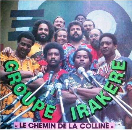 1983. Irakere. Le Chemin...