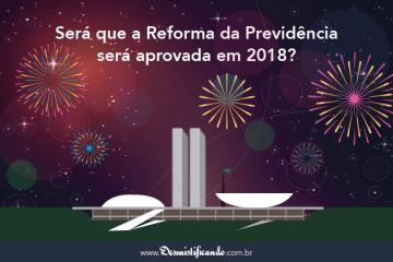 Reforma da Previdência 2018
