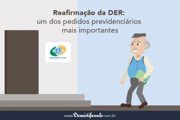 Reafirmação da DER: Um dos Pedidos Previdenciários Mais Importantes