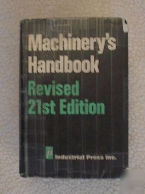 Machinerys handbook revised 21ST edition book
