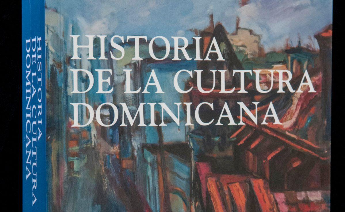 Banreservas publica Historia de la Cultura Dominicana de Mariano Lebrón Saviñón