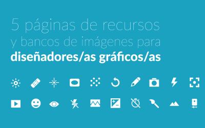 5 páginas de recursos y bancos de imágenes para diseñadores/as gráficos/as